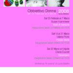 """Obiettivo Donna 2008 Terza edizione """"La Ricerca"""" Con Il Patrocinio delle politiche culturali dell'XI Municipio"""
